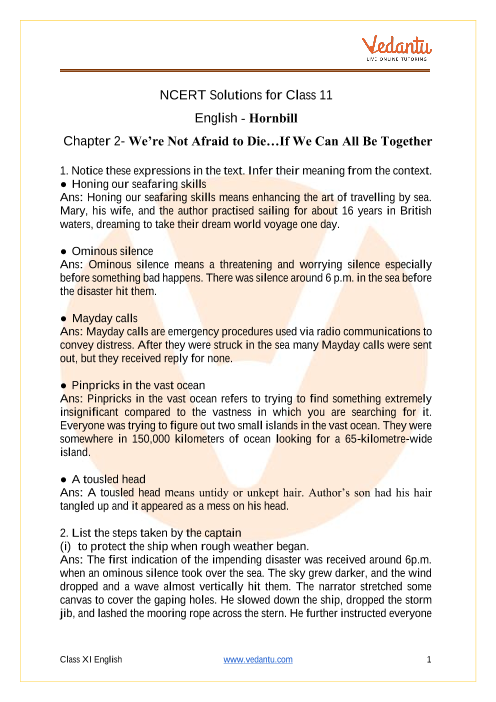 Access NCERT Solutions for Class 11 English Hornbill Chapter 2- We're Not Afraid to Die…If We Can All Be Together part-1
