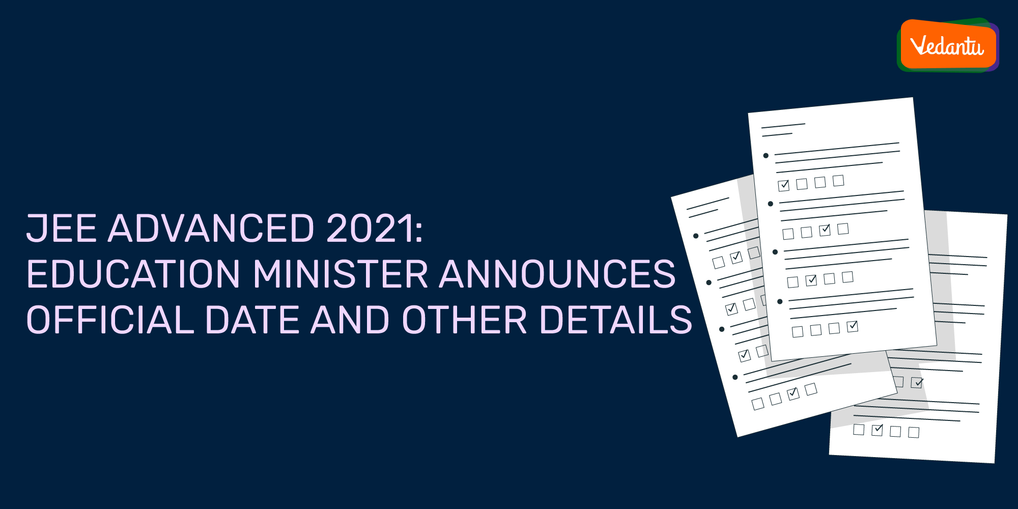 JEE Advanced 2021: Education Minister Announces Official Date And Other Details