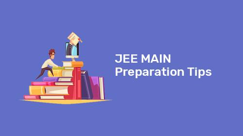 JEE Main Preparation Tips